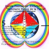 Meditación 5 EWS/SMT