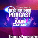 Jules Caesar V Presents Inspirational Podcast 16 ( Trance & Progressive )