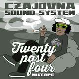 CZAJOVNA SOUND - Twenty Past Four (Vol.5)
