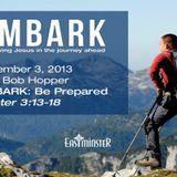 EMBARK:  Be Prepared