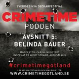Crimetimepodden: Belinda Bauer
