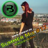 Summer Mix #17 mixed by B-Way