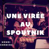 Une virée au Spoutnik