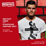 Meltout Crew w/ Plastician   4th May 2019