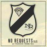 No Requests Promo Mixtape (Fayo x Neals Barkley)