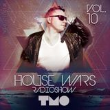 House Wars Radioshow Vol.10 mixed by T.M.O