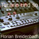 Florian Breidenbach - Techno und so (November 2010)