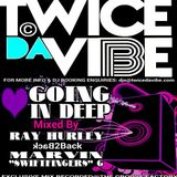 """TWICE DA VIBE presents LUV GOING IN DEEP mixed by MARVIN """"SWIFTFINGERS"""" G & RAY HURLEY - PROMO MIX"""