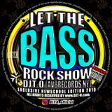 DJT.O - LET THE BASSROCK SHOW MARCH 2019