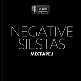 Negative Siestas Mixtape .1