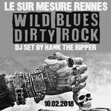 WILD BLUES & DIRTY ROCK - SUR MESURE RENNES - 10.02.2018