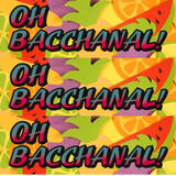 Oh Bacchanal! - Bust A Summertime Whine Mix