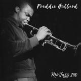 Mo'Jazz 240: Freddie Hubbard Special