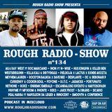 ROUGH RADIO SHOW nº134