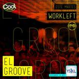 EL GROOVE Radio Show 019 - Workleft