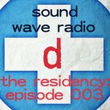 SOUNDWAVERADIO.NET presents donnerstag : THE RESIDENCY-  EPISODE 003