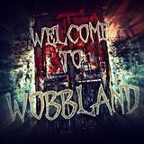 Brozzers - Welcome To WobbLand