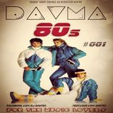 DAVMA - ☺ The 80s ☺ - #001 (23-10-14)
