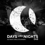 DAYS like NIGHTS 048 - All Night Long @ Club Basis, Utrecht