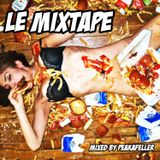 LE MIXTAPE / Mixed by Peakafeller [ Electro House Podcast Show 4-2011 ]