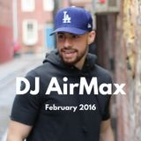 DJ AirMax Presents February 2016