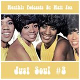 Just Soul #8 (Lowrider Oldies, Midtempo Crossover, Deep Soul & Popcorn) | Monthly Podcasts