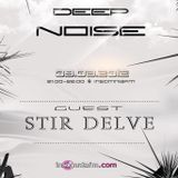 Deep Noise @ Insomniafm_Guest Stir Delve_09.08.2012