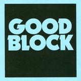 Good Block Mix 2 by Bradley Zero