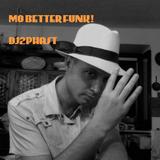 mobetterfunk-special-dj2phast