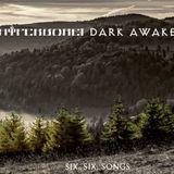 Dark Awake / Hyperborei – Six, Six, Songs