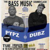 Unity Radio Soundclash - BASS MUSIC - CLASH 1 - PYPZ Vs. DUBZ