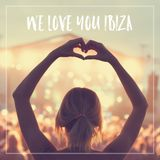 We Love You Ibiza