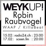 WEYKUP! Radio with Robin Raubvogel (WAAP / Kill a Beat)