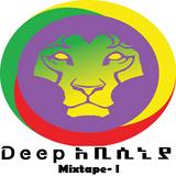 Deep Abyssinia mixtape l