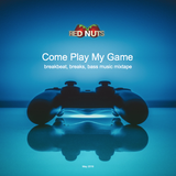 Red Nuts - Come Play My Game (2019)
