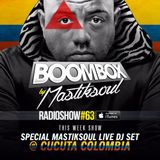 Mastiksoul - BoomBox #63 Special Live Mix In Cucuta - Colombia