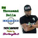 Thousand Dolla Countdown Nov Week 2 Ft. Harlemz1stLad3