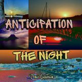 Anticipation Of The Night 12