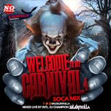 "2018 SOCA ""WELCOME TO MY CARNIVAL"" MIX VOL.4."