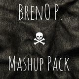 Breno P. Mashup Pack //// DL IN DESCRIPTION !!