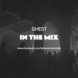 IN THE MIX - GHEST / EPISODE 1
