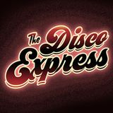 The Disco Express 1st Birthday Mix (Vinyl Special)