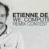 Etienne de Crécy - We, Computers (Resilient Electronic Tranquility Edit)