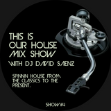 This Is Our House Mix Show #4 (Reworks Edition)
