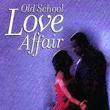 old school love affair on soul legends radio with dj bobfisher  13 / 7 2014
