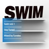 Swim vol. 1 - Mixed by Tune Lee