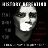 "Frequency Theory 1827 ""History Repeating"""