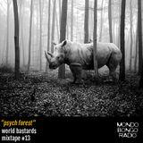 """135. World Bastards Mixtape #13 """"Psych Forest"""""""