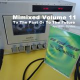 "Mimixed Volume 11 - ""To The Past Or To The Future""- Apr/1999"