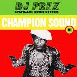DJ Prez Champion Sound